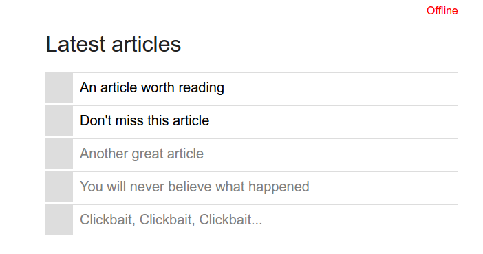 Screenshot showing a list of latest articles whil offline where all expect for the first two already cached links are greyed-out