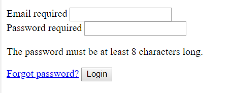 An email field marked as required, a password field marked as required and a hint associated with it saying: The password must be at least 8 characters long and a submit button labelled with Login