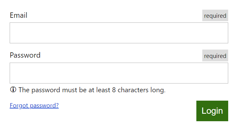 An email field marked as required, a password field marked as required and a hint associated with it saying: The password must be at least 8 characters long and a submit button labelled with Login. All styled with CSS.