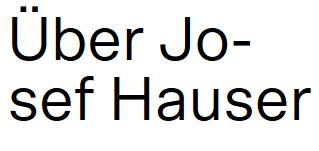 Über Josef Hauser